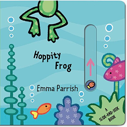 Hoppity Frog: A Slide-and-Seek Book