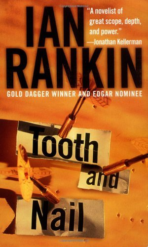 Tooth & Nail (Inspector Rebus, Book 3)