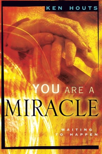 You Are a Miracle: Waiting to Happen