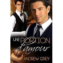 Une portion d'amour (Les arômes de l'amour t. 2) (French Edition)