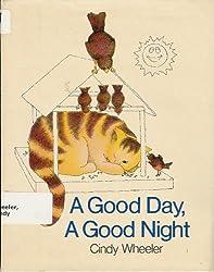 A Good Day, a Good Night