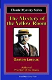 The Mystery Of The Yellow Room: A Magic Lamp Classic Mystery by Leroux, Gaston (1950) Paperback