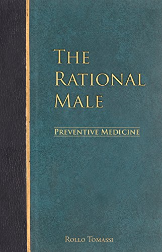 The Rational Male – Preventive Medicine - medicalbooks.filipinodoctors.org