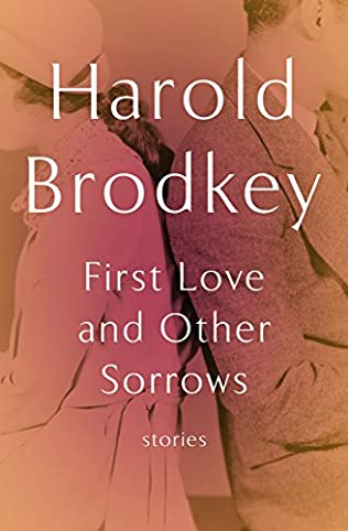 book cover of First Love and Other Sorrows