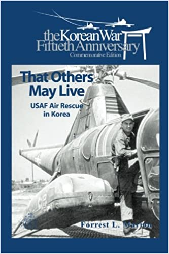 That Others May live: USAF Air Rescue in Korea