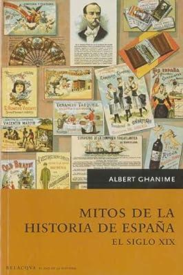 Mitos de la historia de España - el siglo XIX El Ojo De La Historia: Amazon.es: Ghanime, Albert: Libros