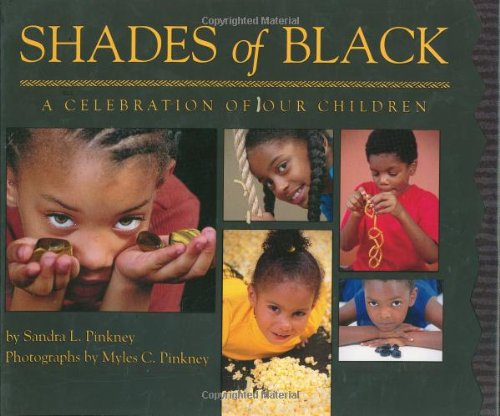 Shades of Black: A Celebration of Our Children PDF