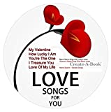 Name Personalized CREATE A BOOK Music CD - Love Songs For Him or Her (Teens & Adults) -