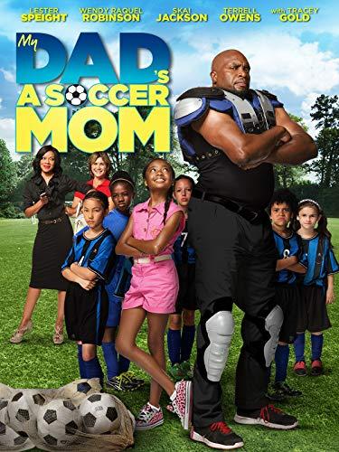 My Dad's a Soccer Mom ()