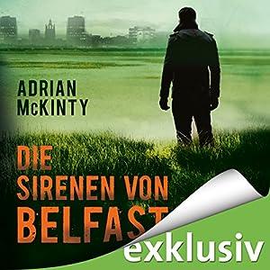 Die Sirenen von Belfast (Sean Duffy 2) Hörbuch