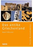 Das antike Griechenland (Theiss WissenKompakt)
