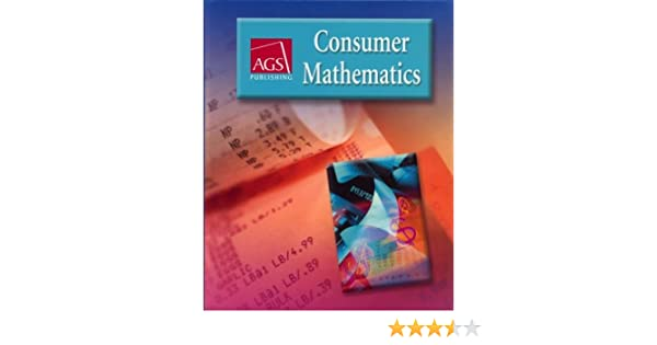 Consumer mathematics workbook answer key ags publishing ags consumer mathematics workbook answer key ags publishing ags secondary 9780785429463 amazon books fandeluxe Gallery