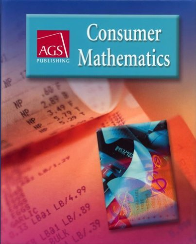 CONSUMER MATHEMATICS WORKBOOK ANSWER KEY (AGS PUBLISHING)