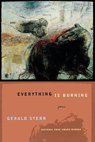 Everything Is Burning: Poems