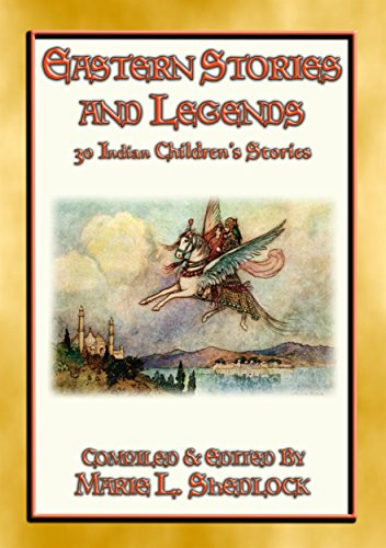(EASTERN STORIES AND LEGENDS - 30 Childrens Stories from India: Stories and Legends from the Himalayas)