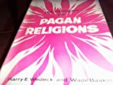 Dictionary of Pagan Religions, Harry Ezekiel Wedeck, 0802223370
