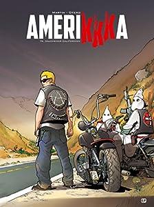 """Afficher """"Amerikkka n° 9<br /> Cauchemar californien"""""""