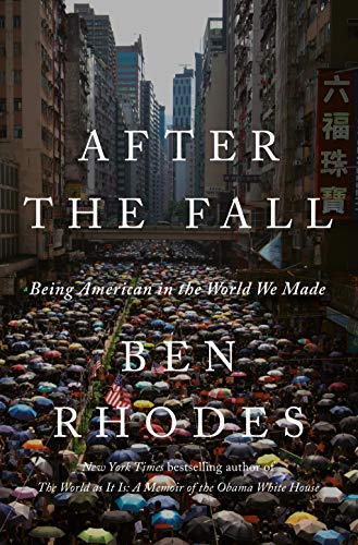 Book Cover: After the Fall: Being American in the World We've Made