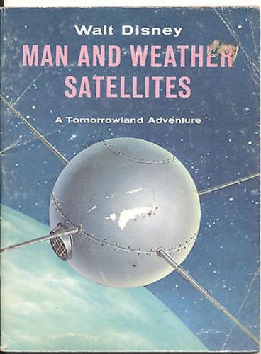 walt-disney-6x8-man-and-weather-satellites-book-circa-1959-48-pages-cc7599