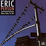 Person, Eric More Tales To Tell Other Modern Jazz