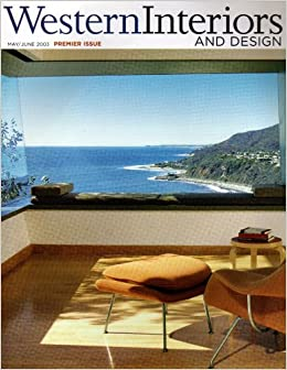Western Interiors And Design Magazine May/June 2003 Premier Issue:  Amazon.com: Books