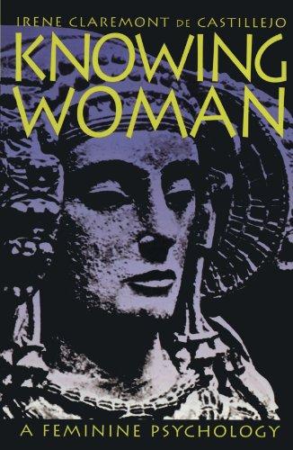 Knowing Woman: A Feminine Psychology (Feminine Owl)