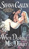 When Dashing Met Danger (Spies Book 1)