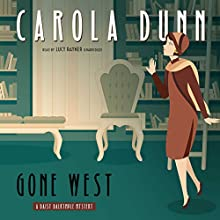 Gone West Audiobook by Carola Dunn Narrated by Lucy Rayner