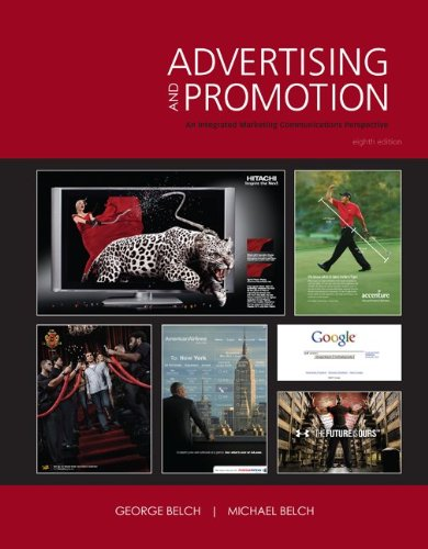 Advertising and Promotion: An Integrated Marketing Communications Perspective -
