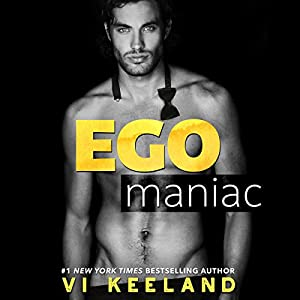 Egomaniac Audiobook by Vi Keeland Narrated by Joe Arden, Andi Arndt