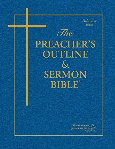 The Preacher's Outline & Sermon Bible: Joshua (Preacher's Outline & Sermon Bible-KJV) by LEADERSHIP MINISTRIES WOR