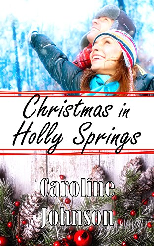 Christmas in Holly Springs by [Johnson, Caroline]