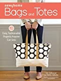 img - for Sew4Home Bags and Totes: 10 Easy, Fashionable Projects Anyone Can Sew book / textbook / text book