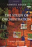 The Study of Orchestration 3rd Edition