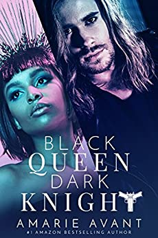 Black Queen, Dark Knight: A Bad Boy Romance by [Avant, Amarie, Amarie, Avant]