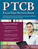 img - for PTCB Exam Prep Review Book with Practice Test Questions: 4 Full-Length Practice Tests for the Pharmacy Technician Certification Board Examination by Ascencia Test Prep book / textbook / text book