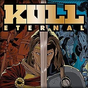Kull Eternal (Serie de 3 libros) Edición para Kindle