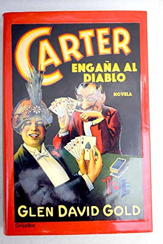 Carter engana al diablo / Carter Tricks the Devil (Ficcion) (Spanish Edition)