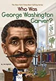 img - for Who Was George Washington Carver? book / textbook / text book