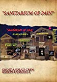 Sanitarium of Pain