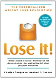 img - for Lose It!: The Personalized Weight Loss Revolution book / textbook / text book