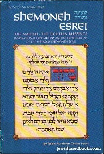 Shemoneh Esrei: Rabbi Avrohom Chaim Feuer: 9780899066042