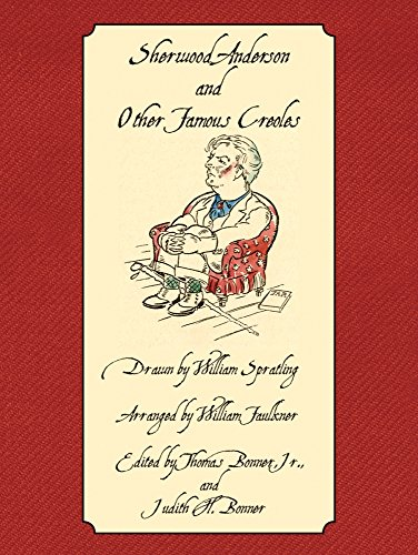 Sherwood Anderson and Other Famous Creoles por William Faulkner,Thomas Bonner