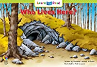 Who Lives Here? (Learn to Read Science Series; Life Science)