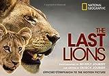 The Last Lions, Dereck Joubert, 1426207794