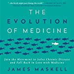 The Evolution of Medicine: Join the Movement to Solve Chronic Disease and Fall Back in Love with Medicine | James Maskell