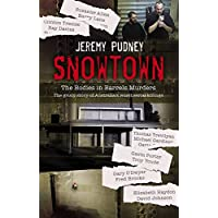 Snowtown: The Bodies in Barrels Murders