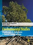 Environmental Studies Challenge & Solutions: A Quick Compendium