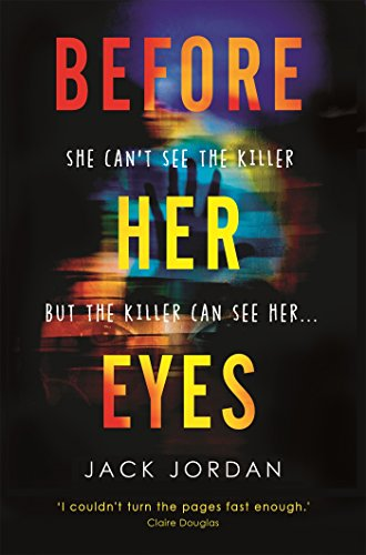 Before Her Eyes: The irresistible new psychological crime thriller (English Edition)
