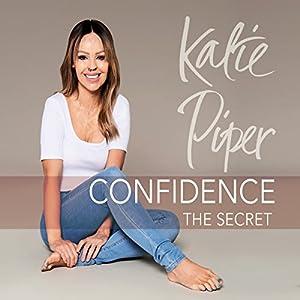 Confidence: The Secret Audiobook